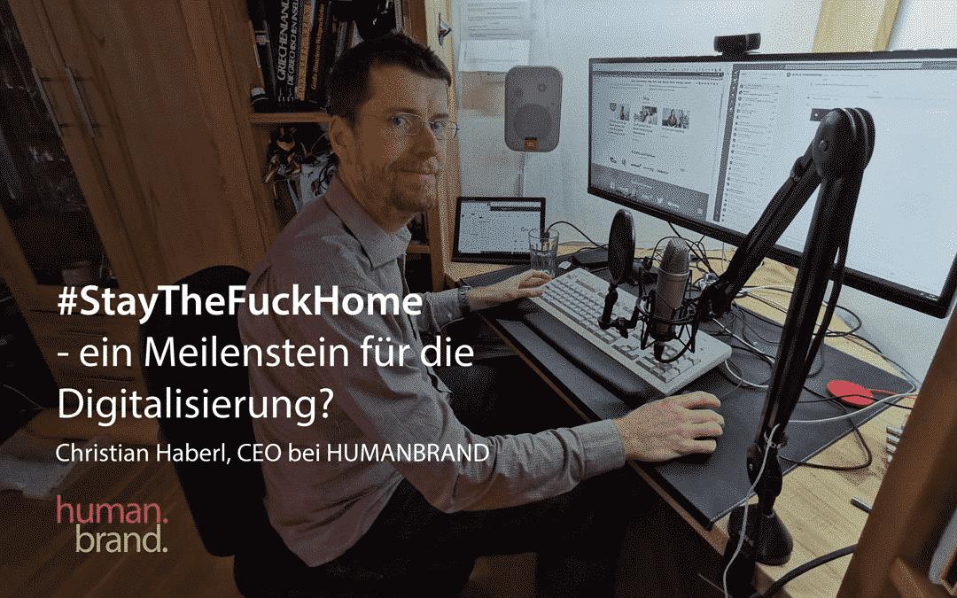 #Stayhome – ein Meilenstein für die Digitalisierung