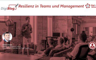 Resilienz in Teams und Management und Organisationen