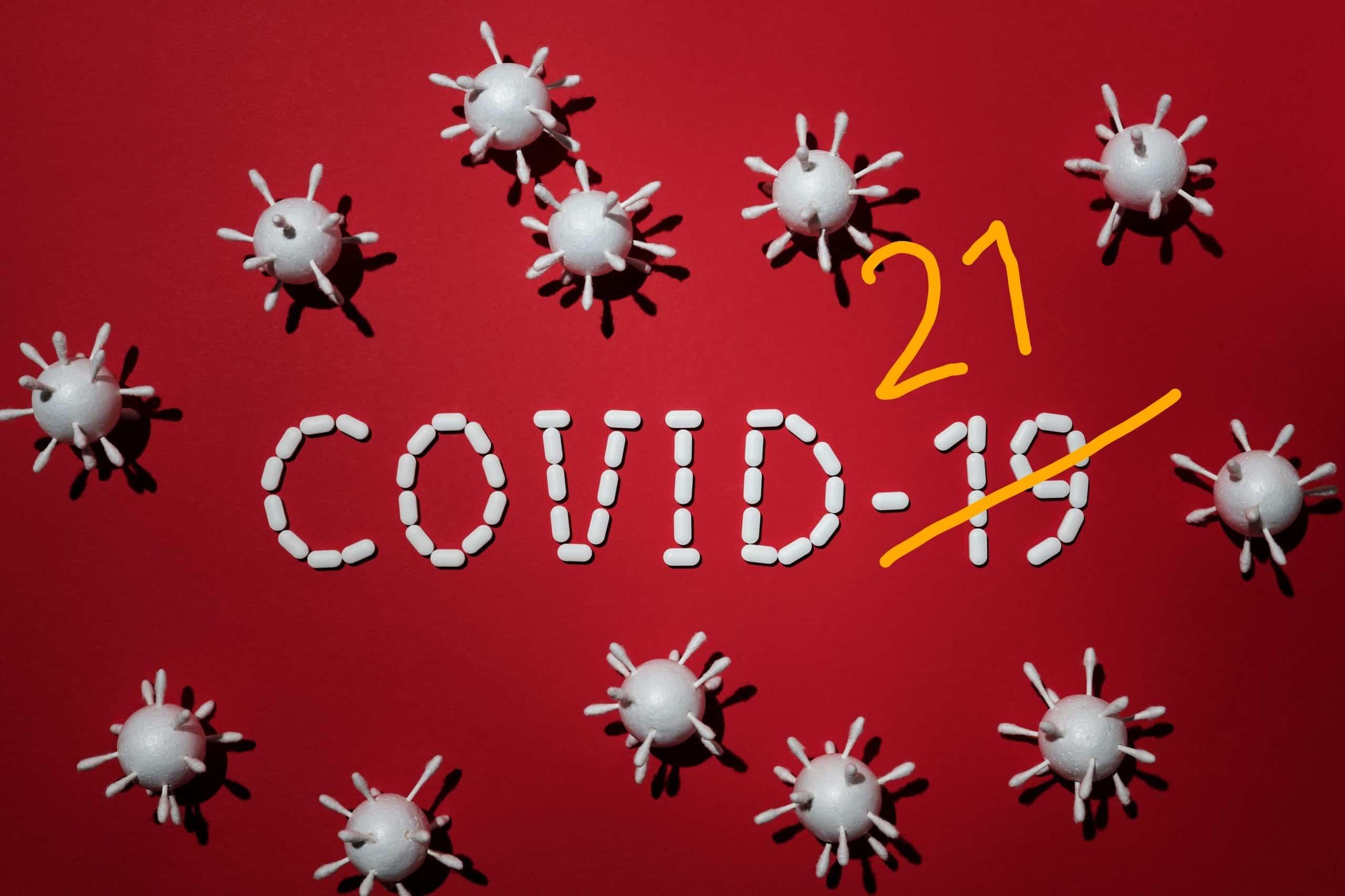 Covid 19 ist jetzt 21