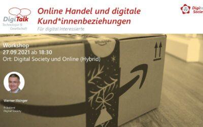 Nachlese DigiTalk 09/2021: Digitaler Handel, Dienstleistungen und Konsum